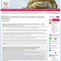 JO SENAT 30/04/14 Réponse à question N°0702S Distorsion de concurrence entre la restauration et la grande distribution