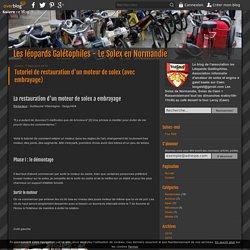 Tutoriel de restauration d'un moteur de solex (avec embrayage) - Les léopards Galétophiles - Le Solex en Normandie
