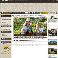 Restauration et Gastronomie, Produits de la Ferme dans la Nièvre - Bourgogne Visite.org