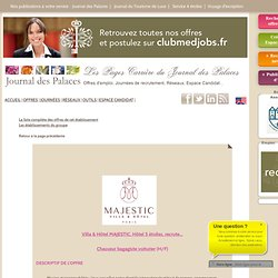 Villa & Hôtel MAJESTIC Hôtel 5 étoiles recrute Chasseur bagagiste voiturier