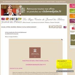Hotel Prince de Galles Hôtel 5 étoiles recrute CHASSEUR BAGAGISTE CDD