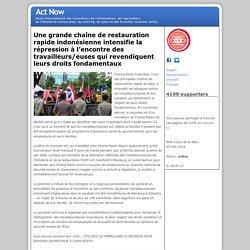 Une grande chaîne de restauration rapide indonésienne intensifie la répression à l'encontre des travailleurs/euses qui revendiquent leurs droits fondamentaux