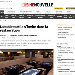 La table tactile s'invite dans la restauration - Technos et Innovations