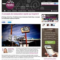 4 concepts de restauration rapide qui inspirent