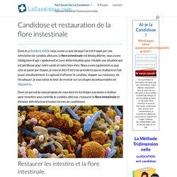 Candidose et restauration de la flore instestinale - LaCandidose.com
