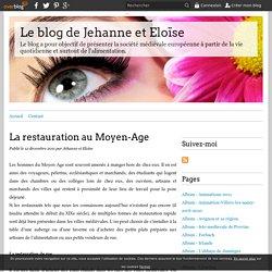 La restauration au Moyen-Age - Le blog de Jehanne et Eloïse