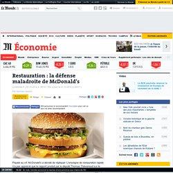 Restauration : la défense maladroite de McDonald's