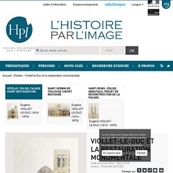 Viollet-le-Duc et la restauration monumentale