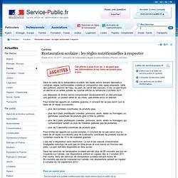 SERVICE-PUBLIC 03/10/11 Cantines - Restauration scolaire : les règles nutritionnelles à respecter