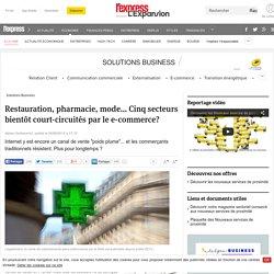 Restauration, pharmacie, mode... Cinq secteurs bientôt court-circuités par le e-commerce?