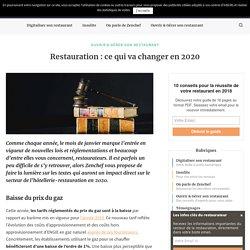 Restauration : ce qui va changer en 2020