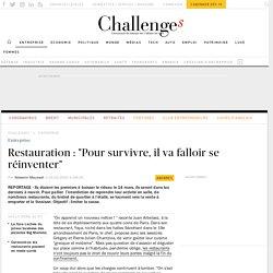 """Restauration : """" Pour survivre, il va falloir se réinventer"""""""