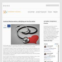 Justicia Restaurativa y Bullying en las Escuelas
