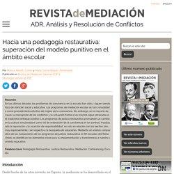 Hacia una pedagogía restaurativa: superación del modelo punitivo en el ámbito escolar - Revista de Mediación