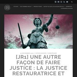 Une autre façon de faire justice : la justice restauratrice et transformatrice