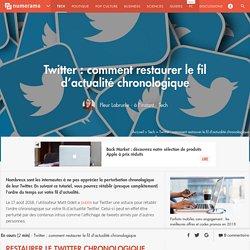 Twitter : comment restaurer le fil d'actualité chronologique