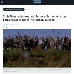 Nouvelle Trois films restaurés pour honorer la mémoire des patriotes et explorer l'histoire du Québec - Éléphant : mémoire du cinéma québécois