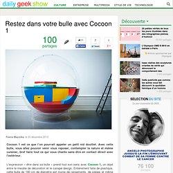 Restez dans votre bulle avec Cocoon 1