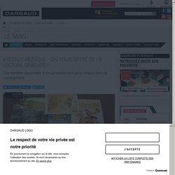 #Restezchezvous - On vous offre de la lecture gratuite ! - Dargaud Le Mag