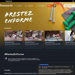 #RestezEnForme - Replay et vidéos en streaming - France tv