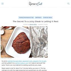 Resting: The Secret to Juicy Steaks