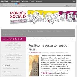Restituer le passé sonore de Paris – Mondes Sociaux