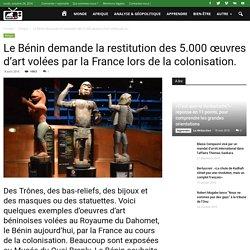 Le Bénin demande la restitution des 5.000 œuvres d'art volées par la France lors de la colonisation. -