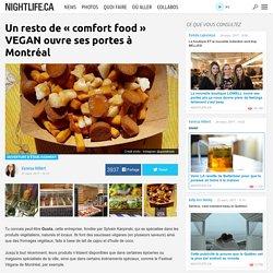 Un resto de « comfort food » VEGAN ouvre ses portes à Montréal