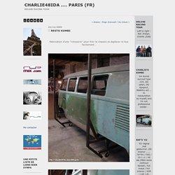 Resto Kombi : Charlie48ida .... Paris (fr)