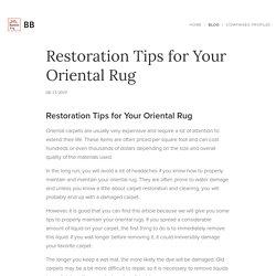 Restoration Tips for Your Oriental Rug