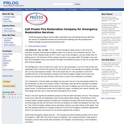 Call Presto Fire Restoration Company for Emergency Restoration Services