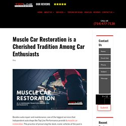 Muscle Car Restoration is a Cherished Tradition Among Car Enthusiasts