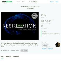 RESTORATION: an online sci-fi mini-series by Stuart Willis