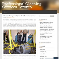 Call The Professional Cleaners For Flood Restoration Toronto