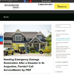 Needing Emergency Damage Restoration After a Disaster in St. Augustine, Florida? Call ServiceMaster by PWF