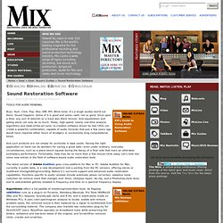 Mix Round Up of Sound Restoration Software Available in 2010