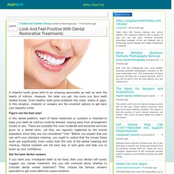 Look And Feel Positive With Dental Restorative Treatments