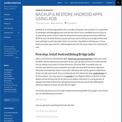 Backup & Restore Android Apps Using ADB | JonWestfall.Com