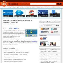 Backup & Restore Desktop Icons Position on Windows 7, Vista & XP