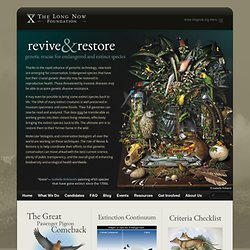 Revive & Restore | Extinct species back to life