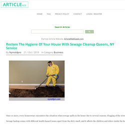 Restore The Hygiene Of Your House With Sewage Cleanup Queens, NY Service