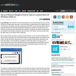 Save & Restore Google Chrome Tabs & Location/Size Of Windows [Add-in]