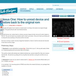Nexus One: How to unroot device and restore back to the original rom