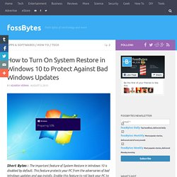 How to Turn On System Restore in Windows 10 to Protect Against Bad Windows Updates