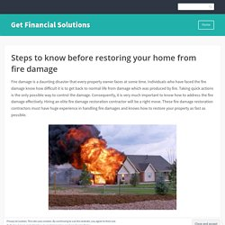 Steps to know before restoring your home from fire damage