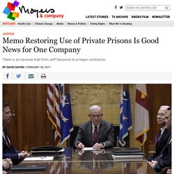 Memo Restoring Use of Private Prisons Is Good News for One Company
