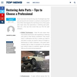 Restoring Auto Parts – Tips to Choose a Professional – Magnetoz
