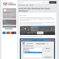 AutoCAD 2016: Restoring the Classic Workspace – Cadline Community