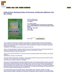 Fields of Green: Restorying Culture, Environment, and Education (McKenzie, Hart, Bai, Jickling): Hampton Press