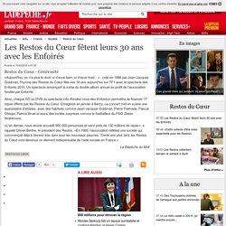 Les Restos du Cœur fêtent leurs 30 ans avec les Enfoirés - 11/03/2016 - ladepeche.fr